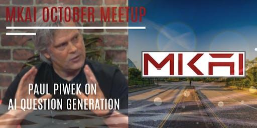 MKAI October | Artificial Intelligence Meetup | AI Generating Questions