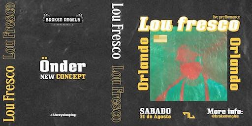 ÖNDER BATTLES  and LOU FRESCO live at HENAO