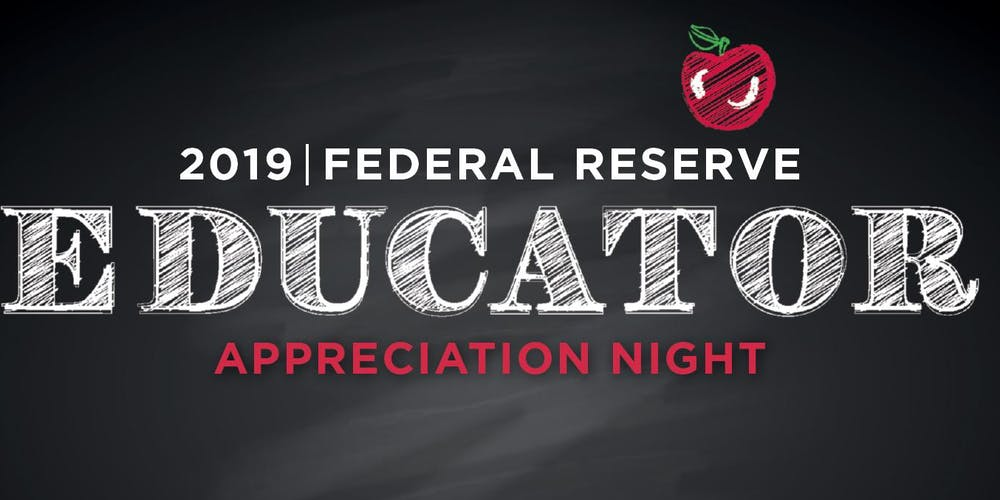 Educator Appreciation Night at the Federal Reserve Bank