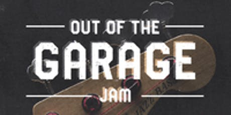 Out Of The Garage: Jam Night tickets