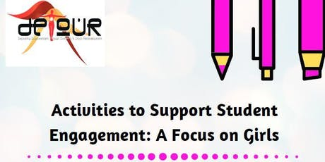 Activities to Support Student Engagement: A Focus on Girls tickets
