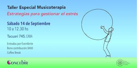 Musicoterapia y gestion de stress entradas