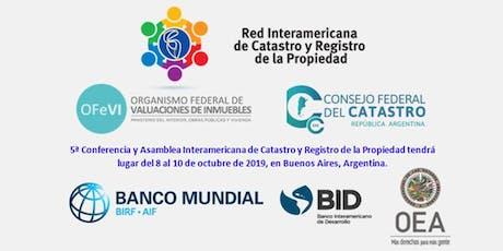ConfCat19: V Conferencia Interamericana de Catastro y Registro de la Propiedad entradas