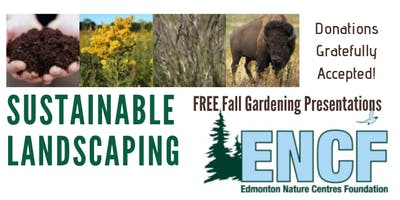 Sustainable Landscaping - Free Presentations