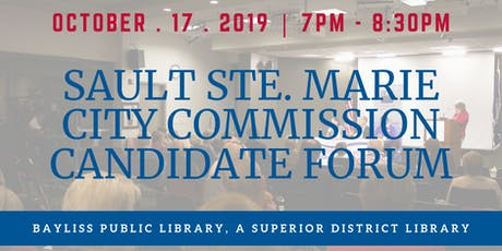 City Commission Candidate Forum, Sault Sainte Marie tickets