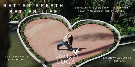 BETTER BREATH, BETTER LIFE:  A breath workshop tickets