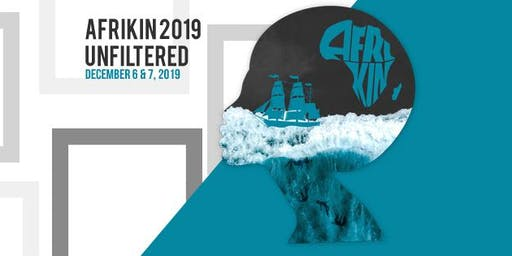 AFRIKIN 2019: UNFILTERED