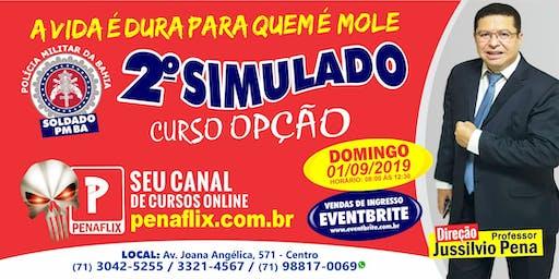 2º SIMULADO SOLDADO PMBA - 01 DE SETEMBRO DE 2019 - DOMINGO  -  ALUNO OPÇÃO