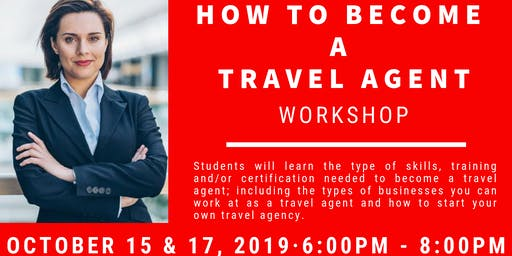 How to Become a Travel Agent Workshop