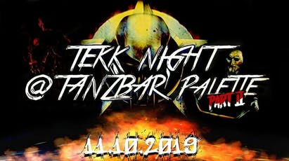 Tekknight Part 2 @Tanzbar Palette Halle (Saale) Tickets