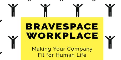 Fit for Human Life: The Bravespace Workshop (Phoenix, AZ) tickets