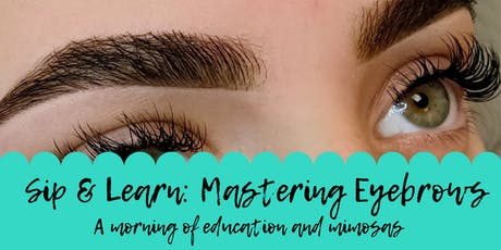 Sip & Learn: Mastering Brows tickets