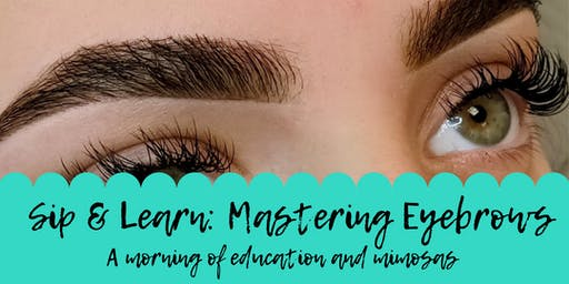Sip & Learn: Mastering Brows