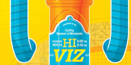 Hi-Viz: A Fundraiser for the Cycling Museum of Minnesota