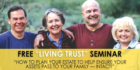 "Free ""Living Trust"" Seminar - AZ tickets"