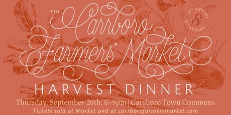 Carrboro Farmers' Market 8th Annual Harvest Dinner tickets