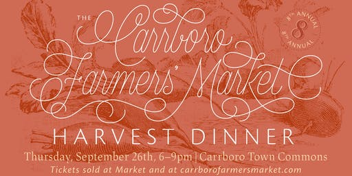 Carrboro Farmers' Market 8th Annual Harvest Dinner