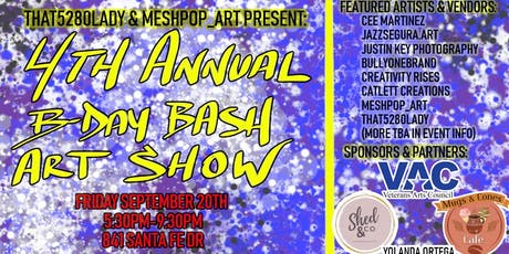 4th Annual B-Day Bash Art Show tickets