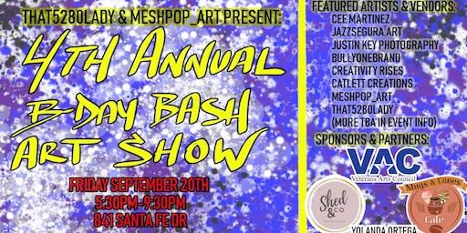 4th Annual B-Day Bash Art Show