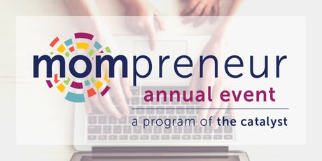 2019 Mompreneur Event tickets