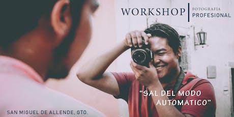 Workshop Fotografía desde Cero entradas