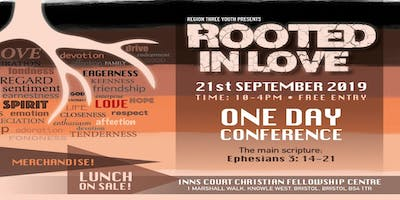 ROOTED IN LOVE - One Day Conference