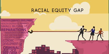 2019 Symposium: Racial Equitable Community Development tickets