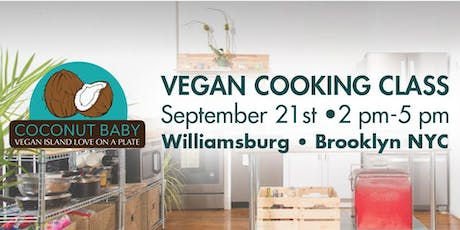Coconut Baby Vegan Cooking Class in NYC tickets