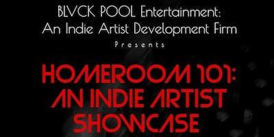 Homeroom 101: An Indie Artist Showcase Series
