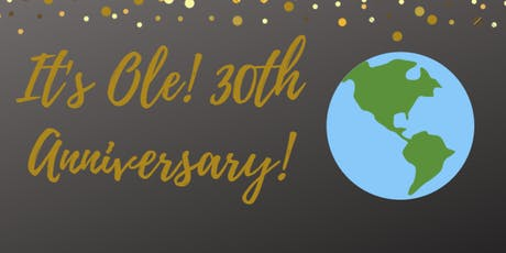Ole! Travel 30 Year Celebration tickets