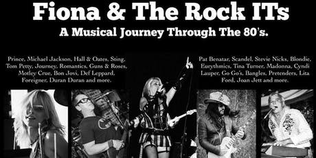 Fiona and the Rock Its: An 80s Tribute tickets