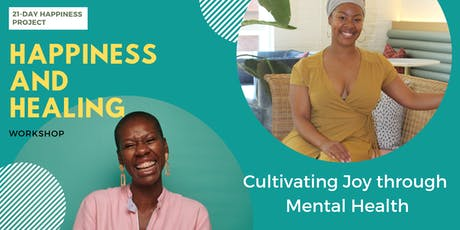 Happiness and Healing: Cultivating joy through mental health tickets