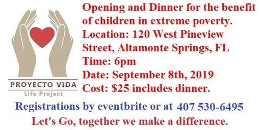 Opening & Dinner for the benefit of children in extreme poverty.