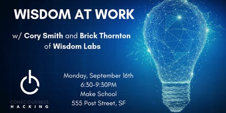 Wisdom at Work w/ Cory Smith and Brick Thornton tickets