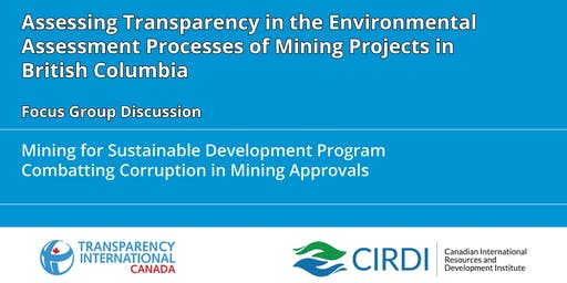 Assessing Transparency in the Environmental Assessment Processes of Mining Projects in British Columbia
