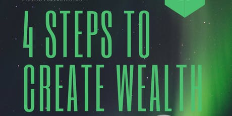 FREE WORKSHOP: 4 Steps To Create Wealth For Entrepreneurs & Middle Class Families tickets