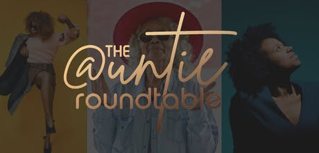 ART: The Auntie Roundtable tickets