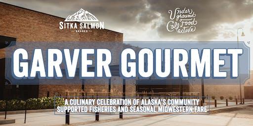 Sitka Salmon Shares & Underground Food Collective Present: Garver Gourmet
