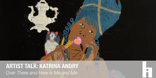 Artist Talk: Katrina Andry