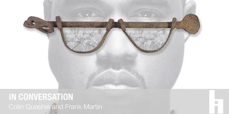 Colin Quashie in Conversation with Frank C. Martin II tickets