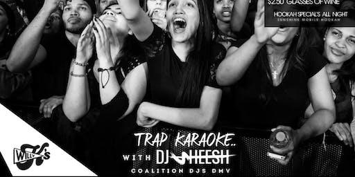 Willy K's: Trap Karaoke