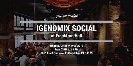 Igenomix Social at Frankford Hall tickets