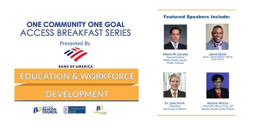 One Community One Goal Access Breakfast: Education & Workforce Development