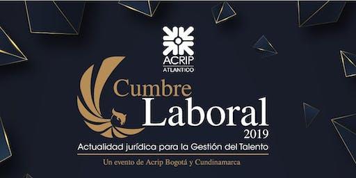 Cumbre Laboral 2019: Actualidad Jurídica para la Gestión del Talento.
