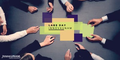 Labs Day InnovaUNAM