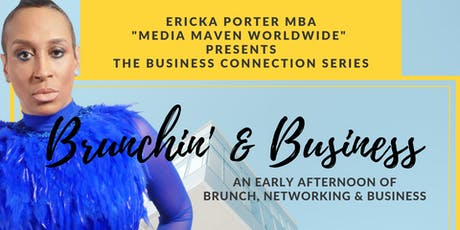Brunchin & Business tickets
