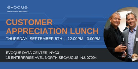 Customer Appreciation Lunch - Secaucus tickets