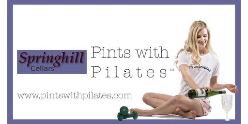 Pints w/ Pilates - Springhill Cellars Winery