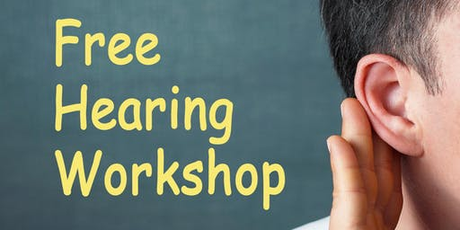 Free Hearing Workshop