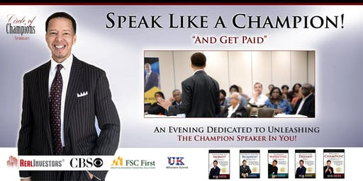 Speak Like a Champion ... and Get Paid!